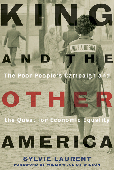 King and the Other America - The Poor People's Campaign and the Quest for Economic Equality - cover