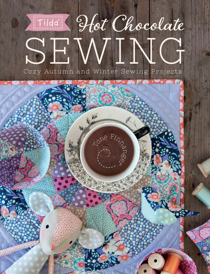 Tilda Hot Chocolate Sewing - Cozy Autumn and Winter Sewing Projects - cover