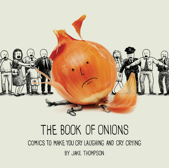 The Book of Onions - Comics to Make You Cry Laughing and Cry Crying - cover