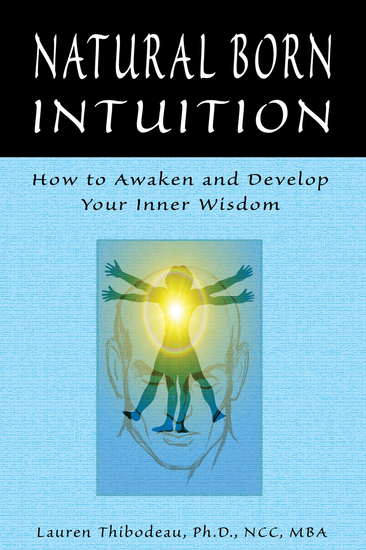 Natural Born Intuition - How to Awaken and Develop Your Inner Wisdom - cover