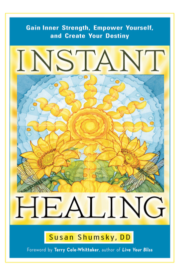 Instant Healing - Gain Inner Strength Empower Yourself and Create Your Destiny - cover