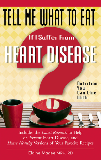 Tell Me What to Eat If I Suffer from Heart Disease - Nutrition You Can Live With - cover