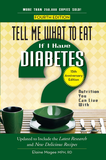 Tell Me What to Eat if I Have Diabetes Fourth Edition - Nutrition You Can Live With - cover