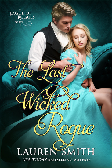 The Last Wicked Rogue: The League of Rogues - Book 9 - cover