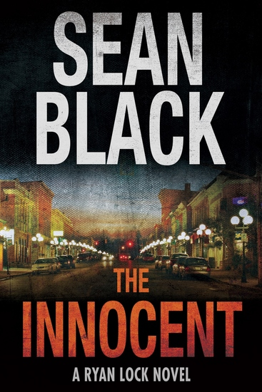 The Innocent - A Ryan Lock Crime Thriller - cover
