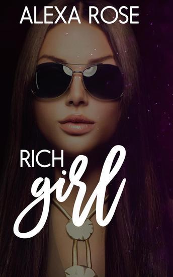 Rich Girl - Snowbush Falls Chandra Clan #3 - cover