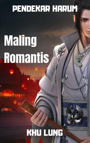Pendekar Harum: Maling Romantis - Serial Pendekar Harum - cover