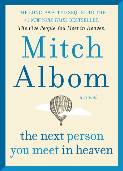 The Next Person You Meet in Heaven - The Sequel to The Five People You Meet in Heaven - cover