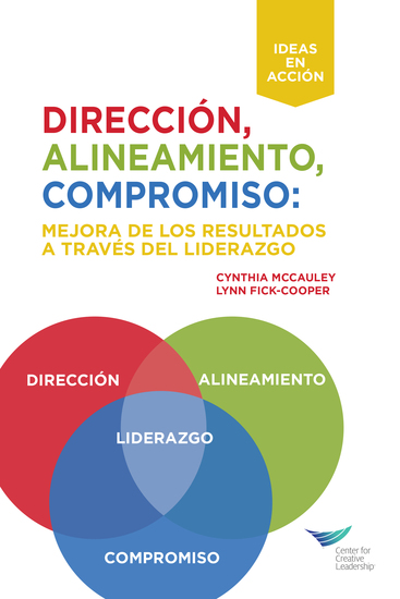 Direction Alignment Commitment: Achieving Better Results Through Leadership First Edition (International Spanish) - cover