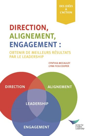 Direction Alignment Commitment: Achieving Better Results Through Leadership First Edition (French) - cover