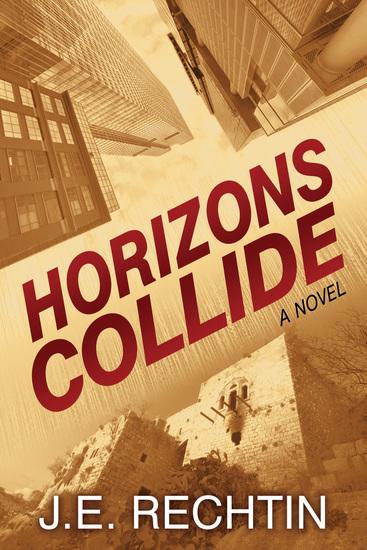 Horizons Collide - A Novel - cover