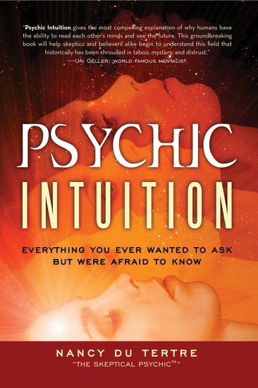 Psychic Intuition - Everything You Ever Wanted to Ask But Were Afraid to Know - cover