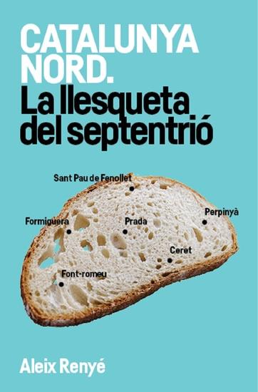 Catalunya Nord La llesqueta del septentrió - cover