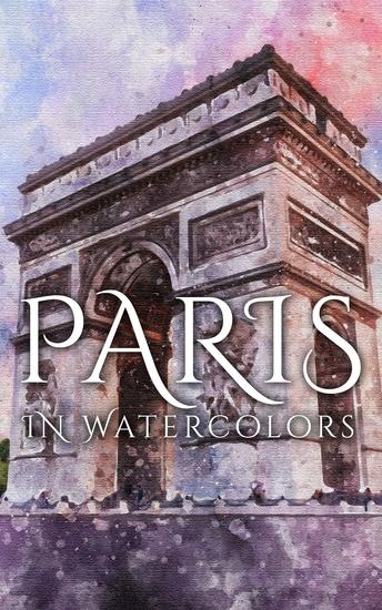 Paris In Watercolors - cover