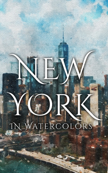 New York In Watercolors - cover