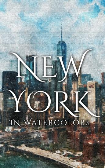 New York In Watercolors - cover