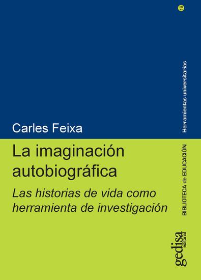La imaginación autobiográfica - Las historias de vida como herramienta de investigación - cover
