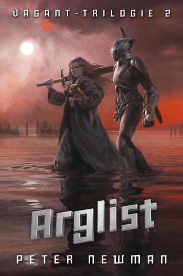 Vagant-Trilogie 2: Arglist - cover