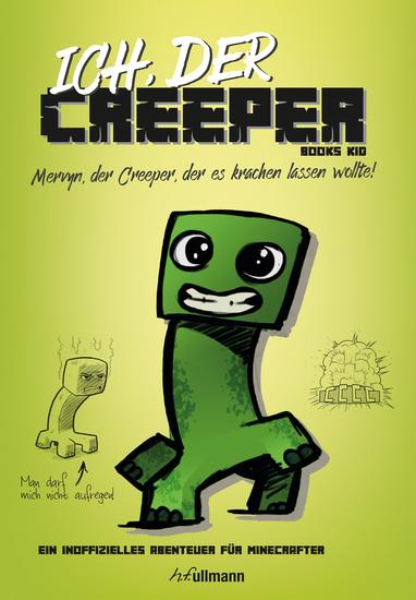 Ich der Creeper - Mervyn der Creeper der es krachen lassen wollte - cover