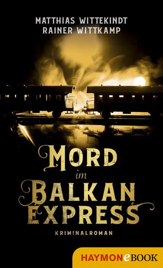 Mord im Balkanexpress - Kriminalroman - cover