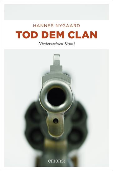 Tod dem Clan - Niedersachsen Krimi - cover