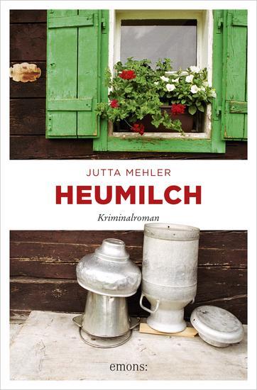 Heumilch - Kriminalroman - cover