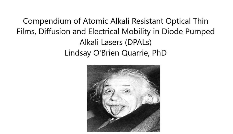 Compendium of Atomic Alkali Resistant Optical Thin Films Diffusion and Electrical Mobility in Diode Pumped Alkali Lasers (DPALs) - cover