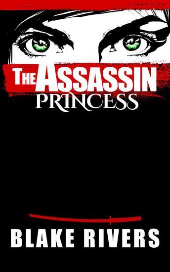 The Assassin Princess - Assassin Princess Novels #1 - cover
