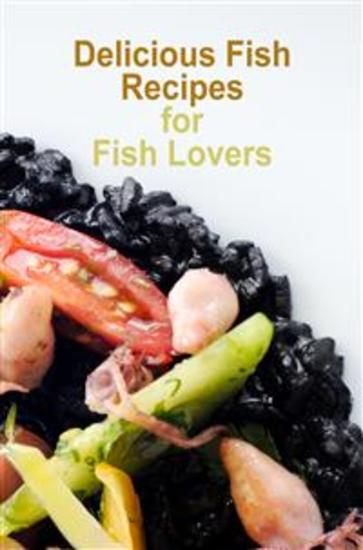 Delicious Fish Recipes for Fish Lovers - cover