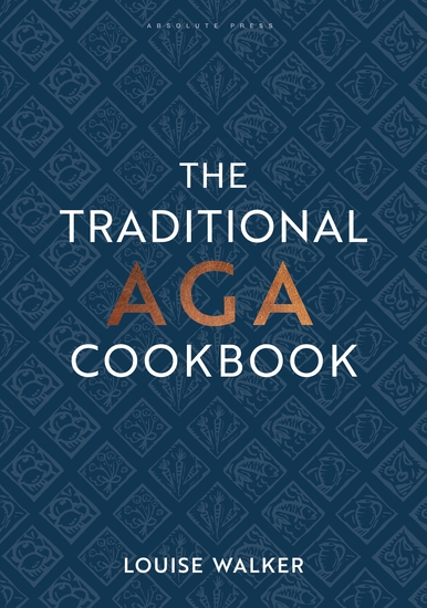 The Traditional Aga Cookbook - Recipes for your home - cover