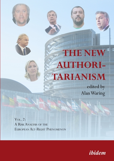The New Authoritarianism - Vol 1: A Risk Analysis of the US Alt-Right Phenomenon - cover