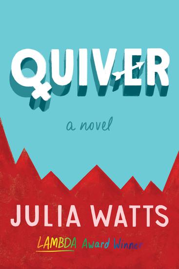 Quiver - A Novel - cover