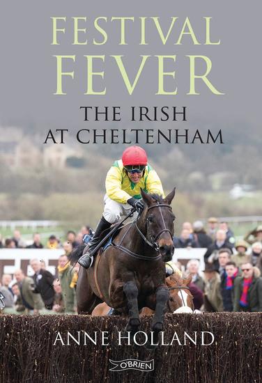 Festival Fever - The Irish at Cheltenham - cover