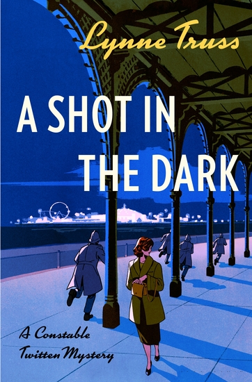 A Shot in the Dark - A Constable Twitten Mystery - cover