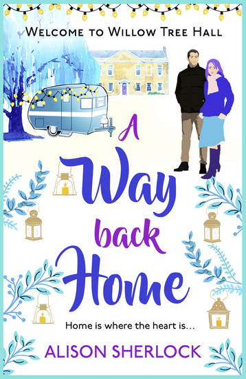 A Way Back Home - The perfect feel-good laugh out loud romance of Christmas 2018 - cover