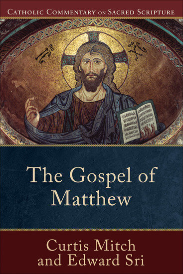 The Gospel of Matthew (Catholic Commentary on Sacred Scripture) - cover
