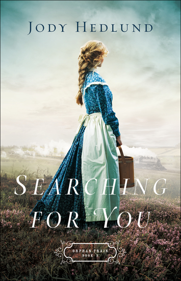 Searching for You (Orphan Train Book #3) - cover