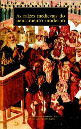 As raízes medievais do pensamento moderno - cover