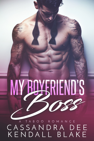 My Boyfriend's Boss - A Forbidden Bad Boy Romance - cover