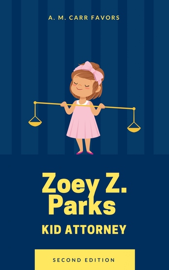 Zoey Z Parks Kid Attorney - cover