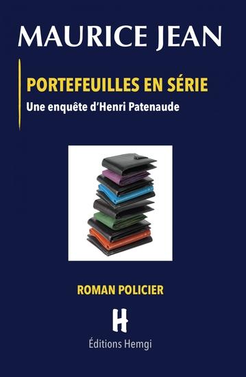 Portefeuilles en série - Une enquête d'Henri Patenaude - cover
