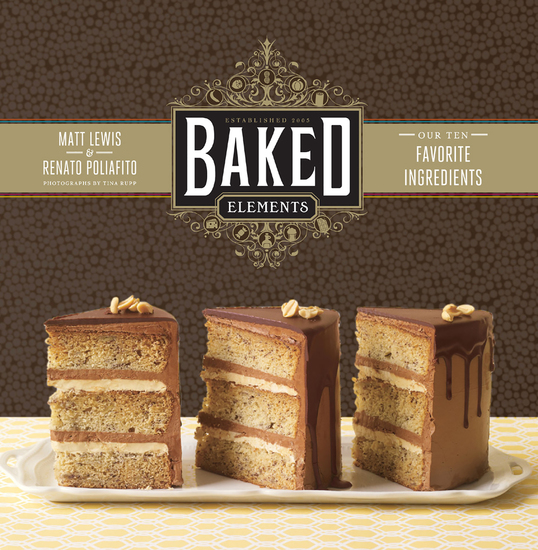 Baked Elements - Our Ten Favorite Ingredients - cover