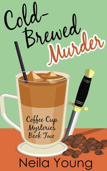 Cold-Brewed Murder - Coffee Cup Mysteries #2 - cover