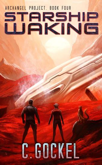 Starship Waking - Archangel Project #4 - cover
