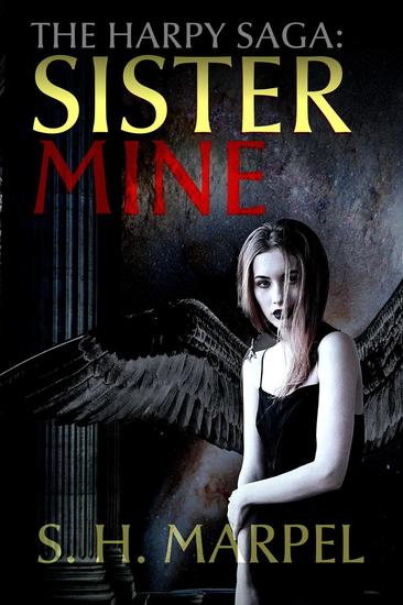 The Harpy Saga: Sister Mine - Ghost Hunters Mystery-Detective - cover