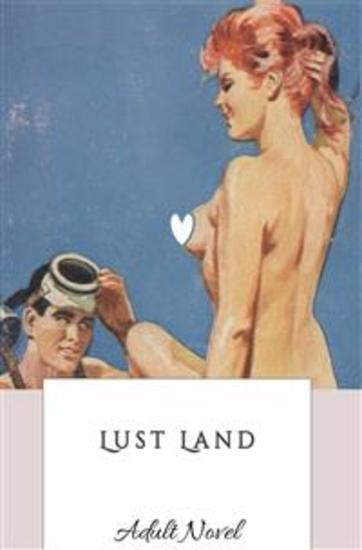 Lust Land - (Adult Novel) - cover