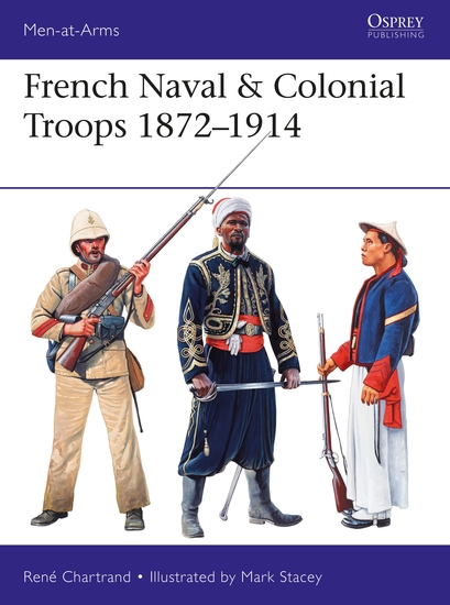 French Naval & Colonial Troops 1872–1914 - cover
