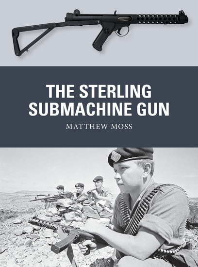 The Sterling Submachine Gun - cover