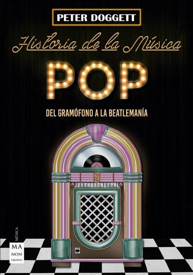 Historia de la música pop - Del gramófono a la beatlemanía - cover