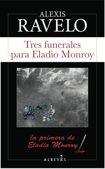 Tres funerales para Eladio Monroy - cover
